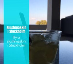 Hyra slushmaskin i Stockholm